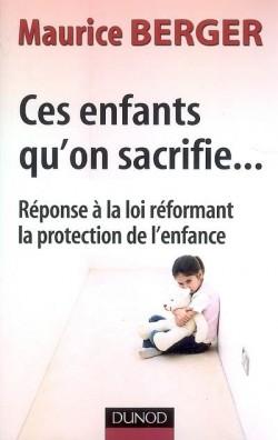ces-enfants-qu-on-sacrifie-reponse-a-la-loi-reformant-la-protection-de-l-enfance.jpg