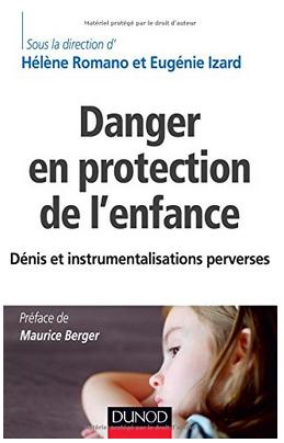 Danger en protection de l enfance deni et instrumentalisations perverses