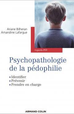 Psychopathologie de la pedophilie